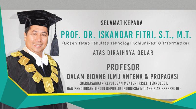 Gelar Prof.Iskandar Fitri – UNAS 2016
