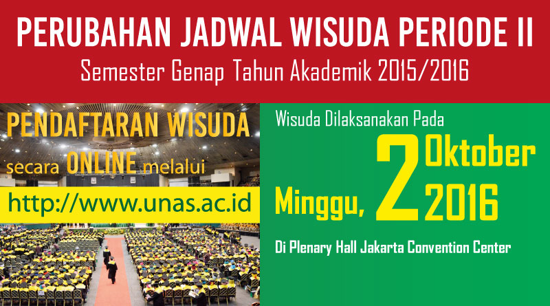 PERUBAHAN JADWAL WISUDA PERIODE II (2016)