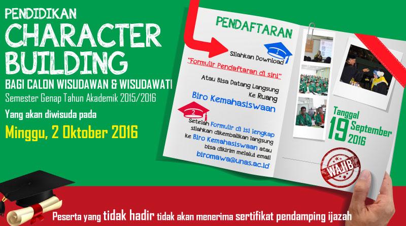 Jadwal Character Building Untuk Wisudawan & Wisudawati 2016