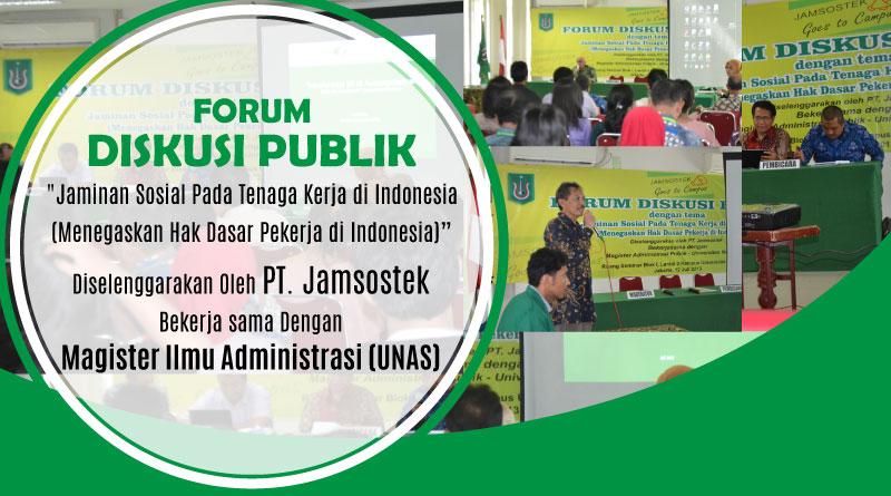 Forum Diskusi Publik (Magister Ilmu Administrasi UNAS)