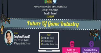 "Seminar HIMTI UNAS ""Future of Game Industry"""
