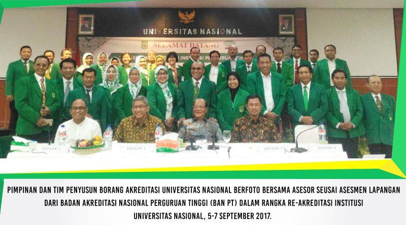 Pimpinan dan Tim Penyusun Borang Akreditasi Universitas Nasional berfoto bersama ASESOR seusai Asesmen Lapangan dari Badan Akreditasi Nasional Perguruan Tinggi (BAN PT) dalam rangka Re-Akreditasi Institusi Universitas Nasional, 5-7 September 2017.