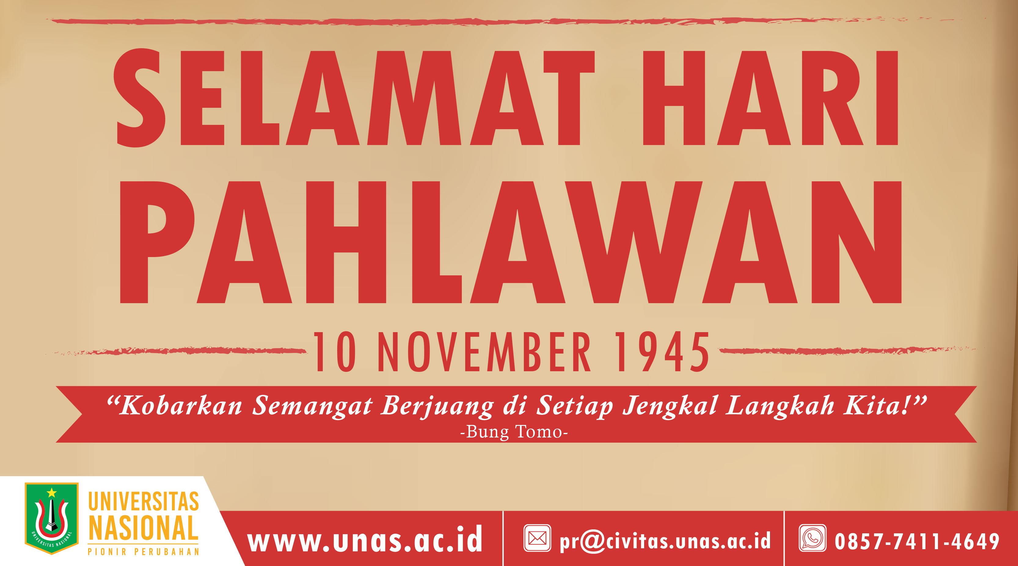 Selamat Hari Pahlawan 10 November 1945 Universitas Nasional