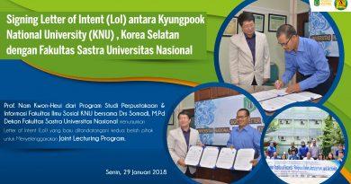 Signing Letter of Intent (LoI) antara Kyungpook National University (KNU) , Korea Selatan dengan Fakultas Sastra Universitas Nasional