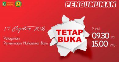 17 Agustus 2018 Pelayanan Penerimaan Mahasiswa Baru Tetap Buka