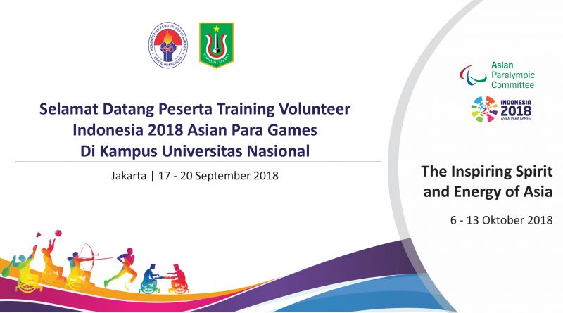 Training Volunteer Indonesia 2018 Asian Para Games di Kampus Universitas Nasional