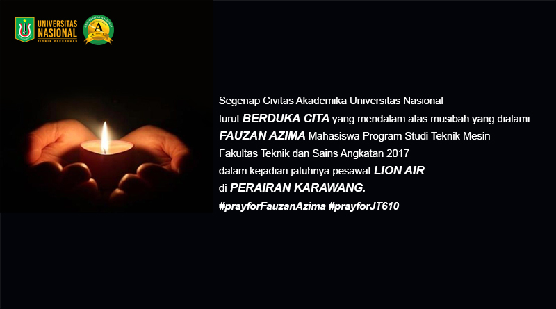 Turut Berduka Cita Atas Musibah Yang Dialami Fauzan Azima Mahasiswa Program Studi Teknik Mesin Fakultas Teknis dan Sains Angkatan 2017