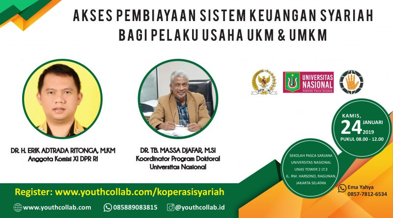 Akses Pembiayaan Sistem Keuangan Syariah Bagi Pelaku Usaha UKM & UMKM
