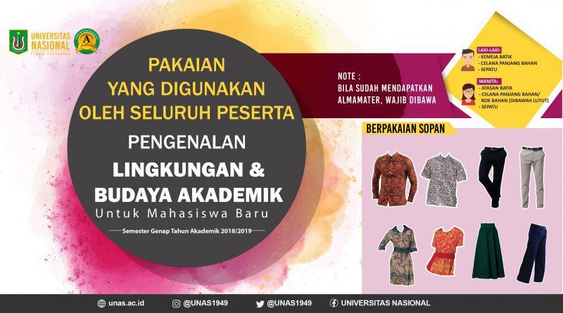 Pakaian yang digunakan saat Pengenalan Lingkungan dan Budaya Akademik