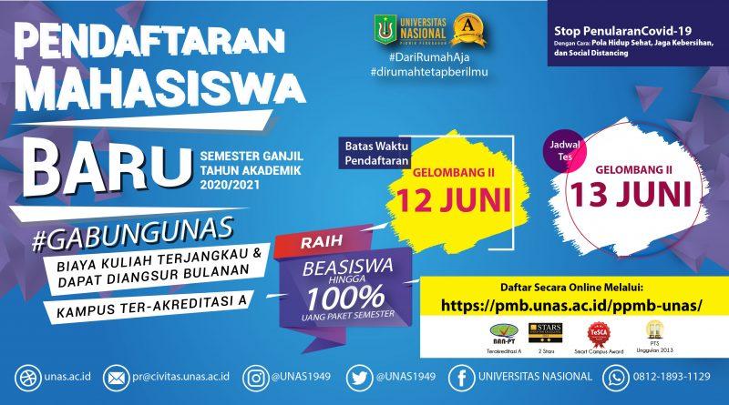 Pendaftaran Gelombang ke-2, Mahasiswa Baru UNAS Semester Ganjil T.A. 2020/2021