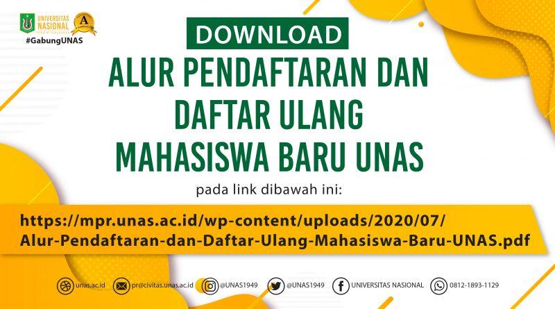 Alur Pendaftaran dan Daftar Ulang Mahasiswa Baru UNAS