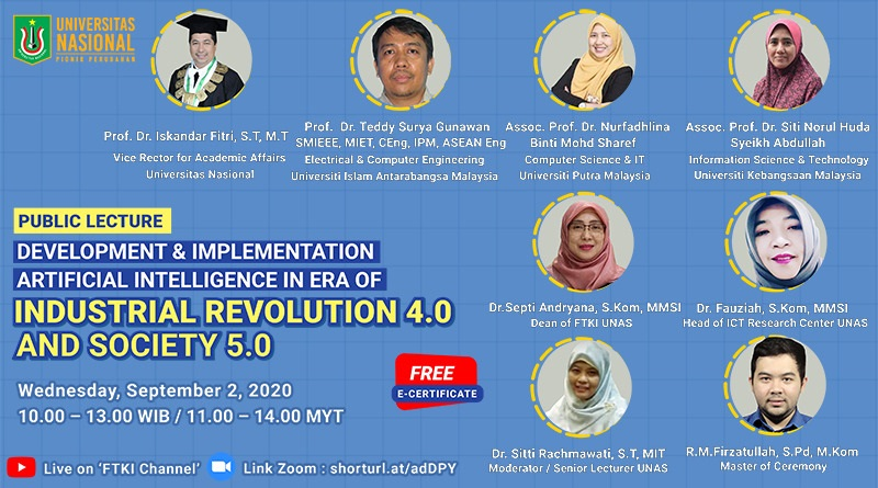 PUBLIC LECTURE: DEVELOPMENT & IMPLEMENTATION ARTIFICIAL INTELLIGENCE IN ERA OF INDUSTRIAL REVOLUTION 4.0 AND SOCIETY 5.0
