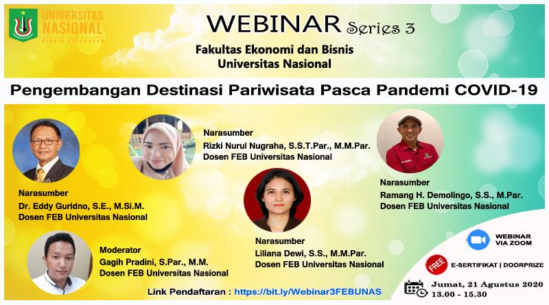 """WEBINAR SERIES 3 FEB UNAS """"Pengembangan Destinasi Pariwisata Pasca Pandemi COVID-19"""""""