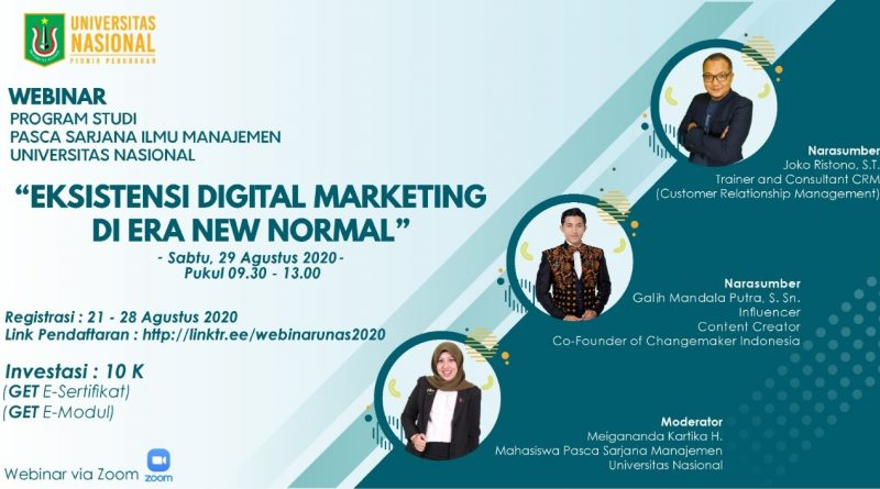 Webinar Program Studi Pasca Sarjana Ilmu Manajemen UNAS Eksistensi Digital Marketing Di Era New Normal