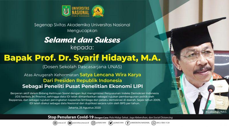ucapan selamat utk bpk prof dr Syarif Hidayat dosen sekolah pascasarjana UNAS
