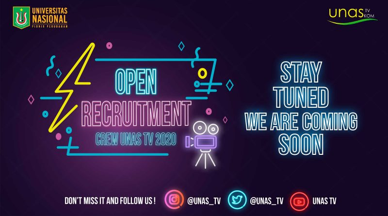 Open Recruitment Crew UNAS TV 2020