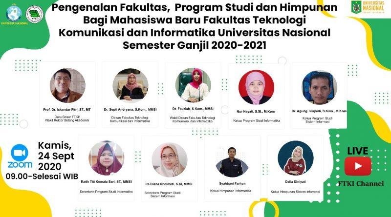 Pengenaan Fakultas, Program STudi dan Himpunan Bagi Mahasiswa Baru Fakultas Teknologi Komunikasi dan Informatika UNAS Semester Ganjil 2020-2021