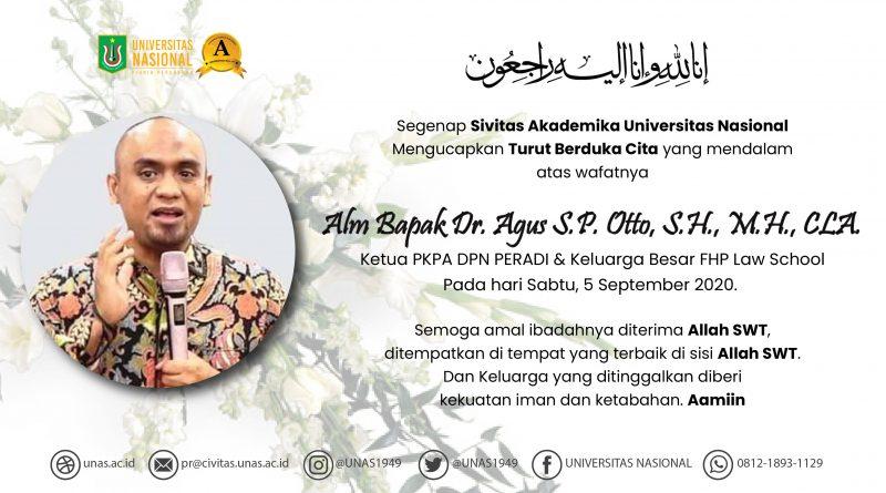 Turut Berduka Cita Atas Wafatnya Alm Bapak Dr. Agus S.P. Otto, S.H., M.H., CLA.
