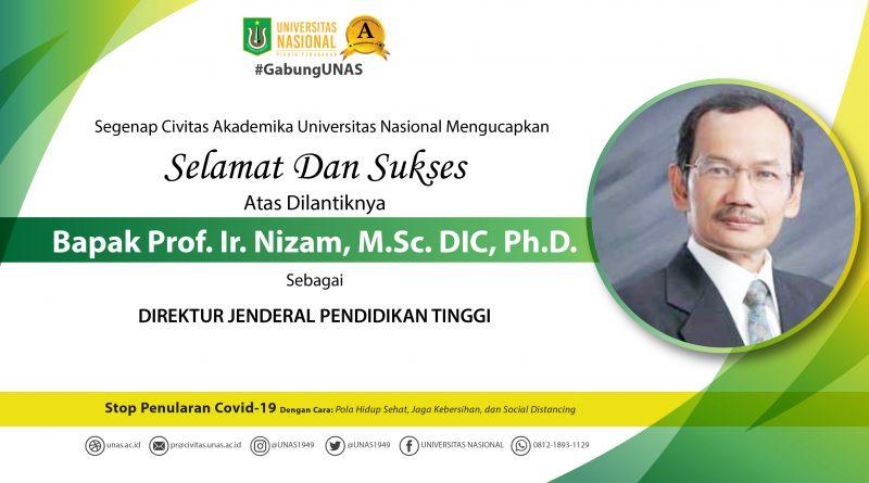 Selamat dan Sukses atas dilantiknya Bapak Prof. Ir. Nizam, M.Sc. DIC, Ph.D. Sebagai Direktur Jenderal Pendidikan Tinggi