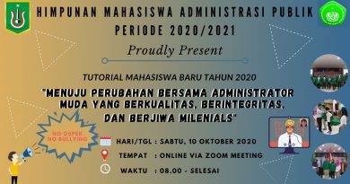 Tutorial Mahasiswa Baru Tahun 2020 Menuju Perubahan Bersama Administrator Muda Yang Berkualitas, Berintegritas, dan Berjiwa Milenials