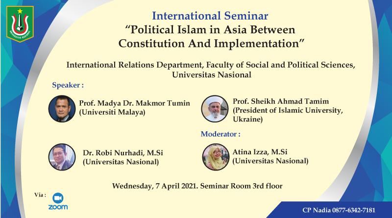 Webinar-International-Seminar-Political-Islam-In-Asia-Between-Constitution-And-Implementation