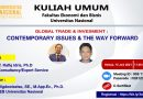 Kuliah-Umum-FEB-UNAS-GLOBAL-TRADE-&-INVESTMENT-CONTEMPORARY-ISSUES-&-THE-WAY-FORWARD