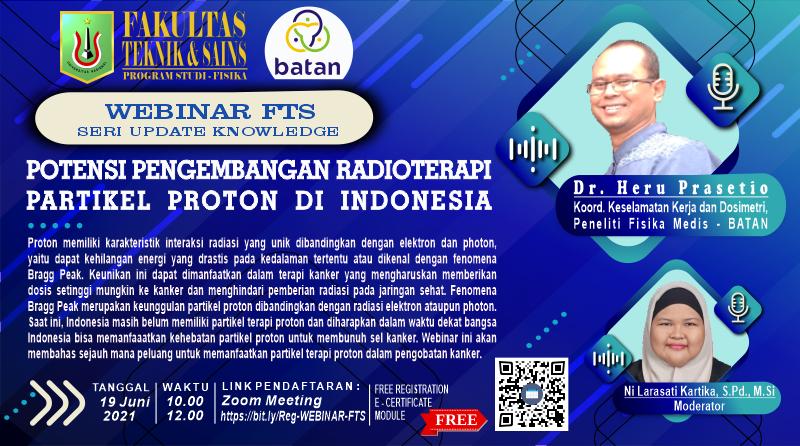 WEBINAR-FTS-SERI-UPDATE-KNOWLEDGE-POTENSI-PENGEMBANGAN-RADIOTERAPI-PARTIKEL-PROTON-DI-INDONESIA