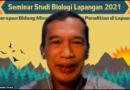 Studi Biologi Lapangan Sebagai Wadah Implementasi Ilmu Mahasiswa